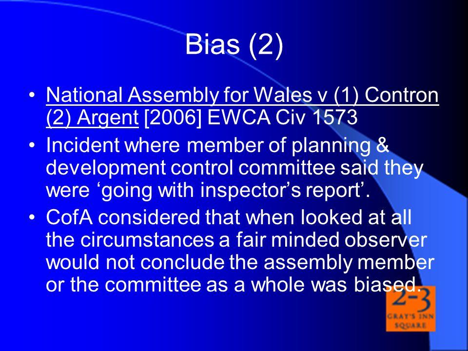 Bias (2) National Assembly for Wales v (1) Contron (2) Argent [2006] EWCA Civ 1573.